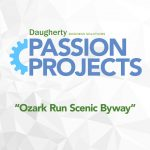 Daugherty Passion Project: Ozark Run Scenic Byway